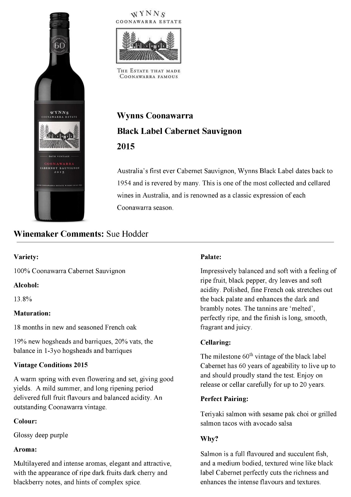 Australia's first ever Cabernet Sauvignon, Wynns Black Label dates back to 1954 and is revered by many. This is one of the most collected and cellared wines in Australia, and is renowned as a classic expression of each Coonawarra season.